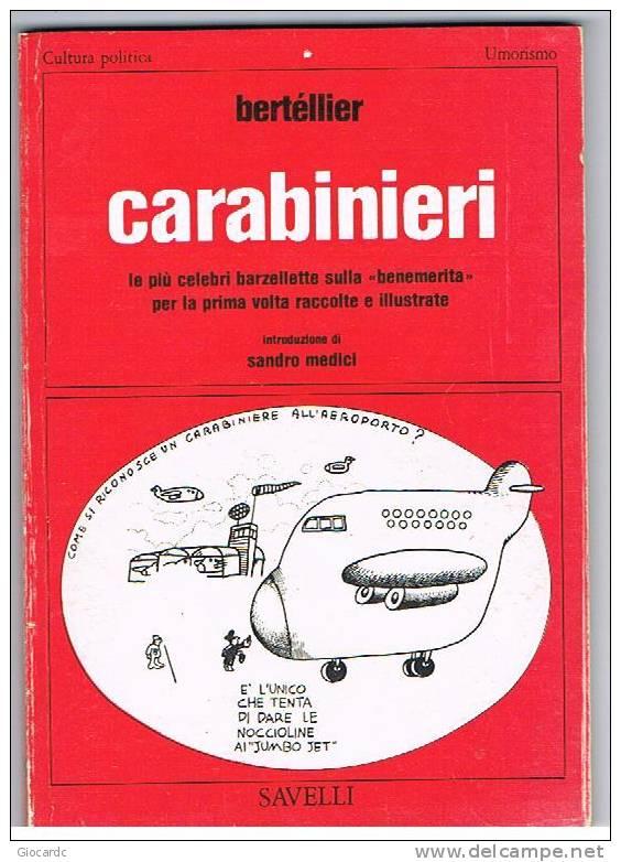 BERTELLIER   -  CARABINIERI    - SAVELLI EDITORE - Libri, Riviste, Fumetti