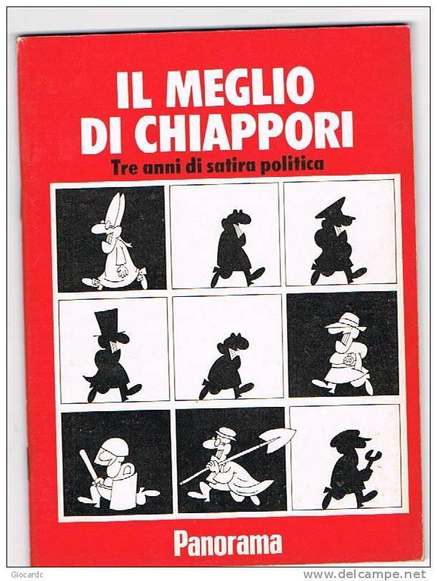 CHIAPPORI - IL MEGLIO DI CHIAPPORI - TRE ANNI DI SATIRA POLITICA - MONDADORI EDITORE - Libri, Riviste, Fumetti