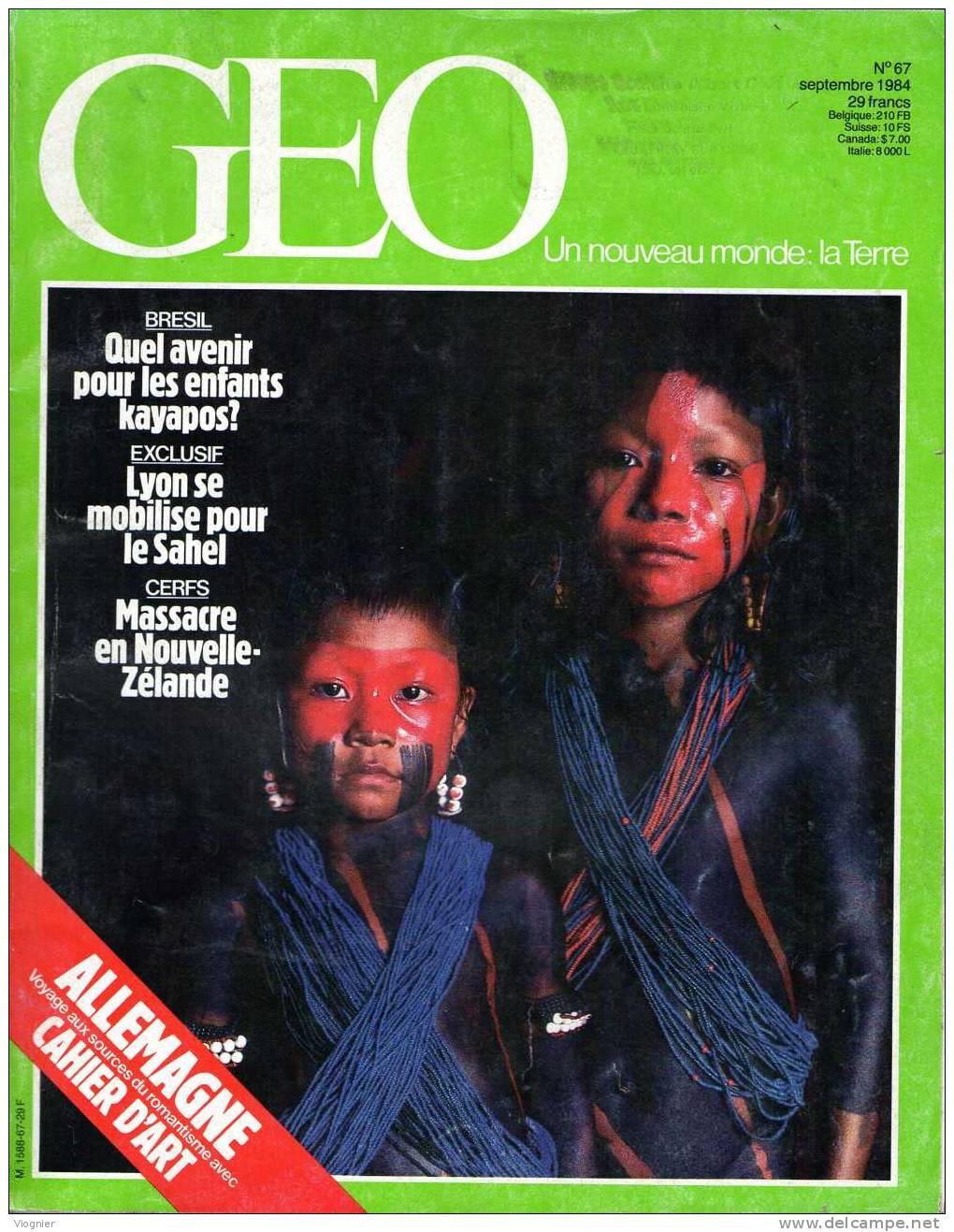 Geo   N° 67  Allemagne Romantique Coree Du Nord Insectes Bioforce Hoboes Cerfs Mannequins Kayapos  Septembre 84 - Géographie