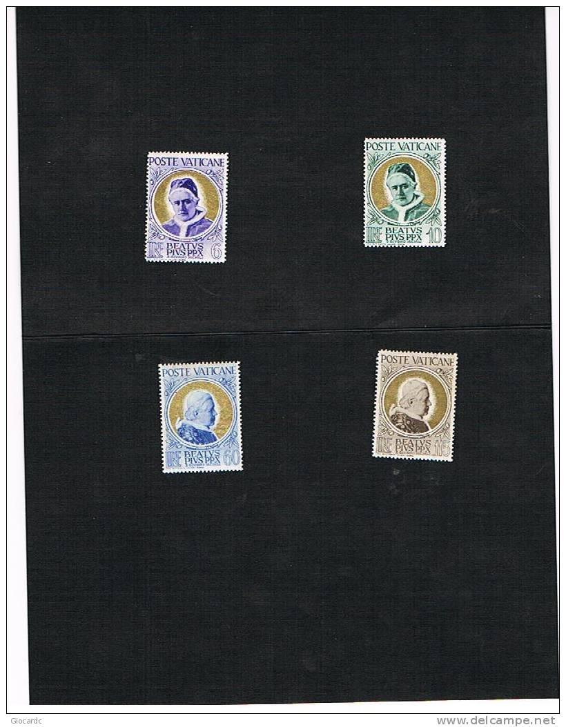 CAT.UNIFIC.  145.148 - VATICANO 1951 BEATIFICAZIONE DI PIO X -  NUOVI  ** - Vaticano (Ciudad Del)