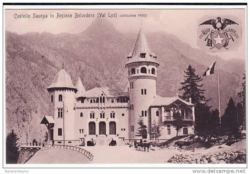 VALLE D´AOSTA -  Val Lys - Castello Savoia In Regione Belvedere - Aosta
