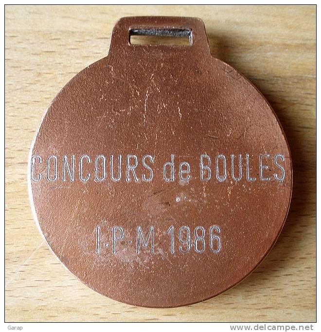 D3-490Médaille De Récompense Pétanque Concours De Boules IPM 1986 - Pétanque