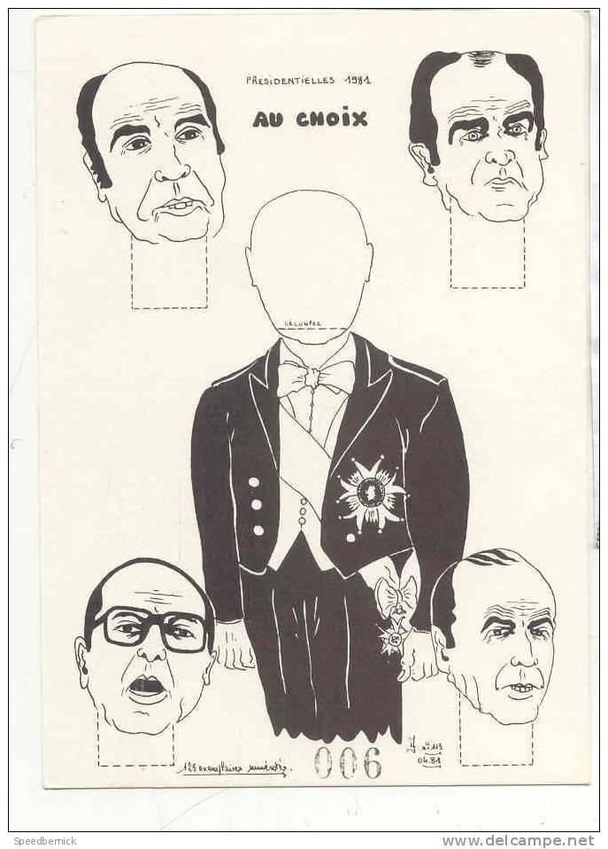 15809 Presidentielles 1981 Choix . Dessin Jacques Lardie Vaujours . Numéro 6/125 . Mitterrand Marchais Chirac Lecanuet? - Partis Politiques & élections