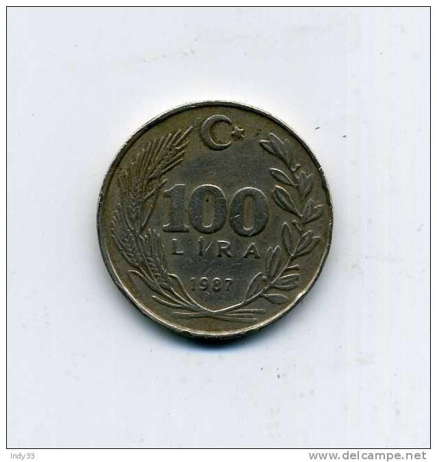 - MONNAIE TURQUIE . 100 L. 1987 - Turquie