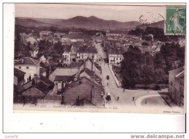 SAINT DIE - Panorama Pris De L´Eglise Saint Martin  - N° 1 - Saint Die