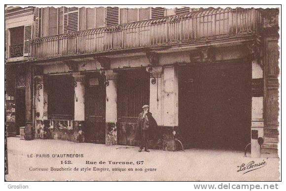LE PARIS D'AUTREFOIS 148 RUE DE TURENNE 67 CURIEUSE BOUCHERIE DE STYLE EMPIRE UNIQUE EN SON GENRE - Petits Métiers à Paris