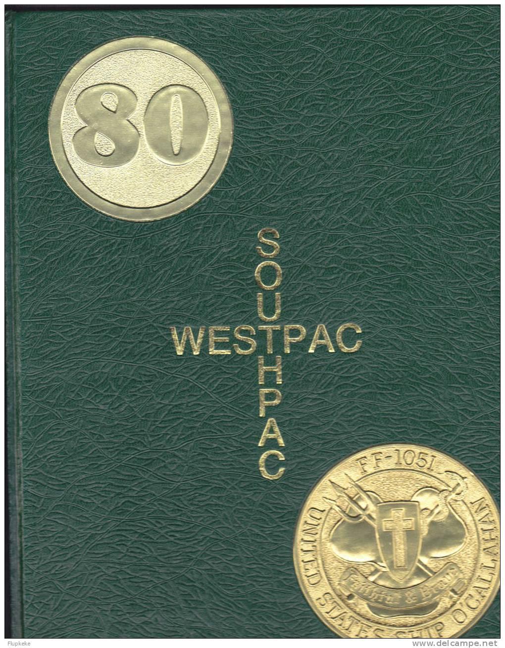 USS O´Callahan FF-1051 Westpac Southpac 80 Six Month Deployment - Forces Armées Américaines
