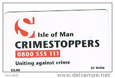 ISLE OF MAN - MANX TELECOM CHIP - CRIMESTOPPERS -  (USED) CODE IOM20  - RIF. 7762 - Isola Di Man