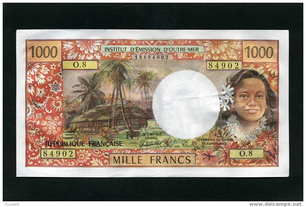 "Rare 1000 Francs Type 1968 Modifié 1971 De Polynesie Française Alphabet O.8 Mention "" Papeete"" SUP+  !! - Papeete (Polynésie Française 1914-1985)"