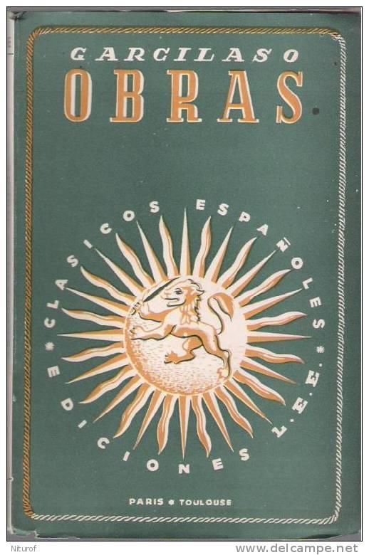 GARCILASO : OBRAS - LEE Paris-Toulouse - 100 Pages - 1948 - - Littérature