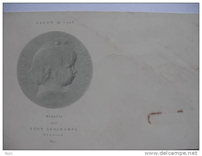 Medaille Par Leon Deschamps, Graveur,  De Denise Breton Salon De 1908 - Monnaies (représentations)