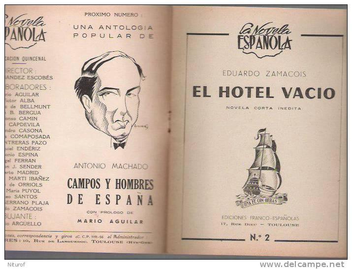 EDUARDO ZAMACOIS: EL HOTEL - LEE Toulouse-LA NOVELA ESPANOLA 1948- - Littérature