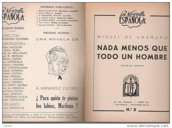 MIGUEL DE UNAMUNO : NADA MAS QUE TODO UN HOMBRE- LEE Toulouse- LA NOVELA ESPANOLA - Sans Date- - Littérature