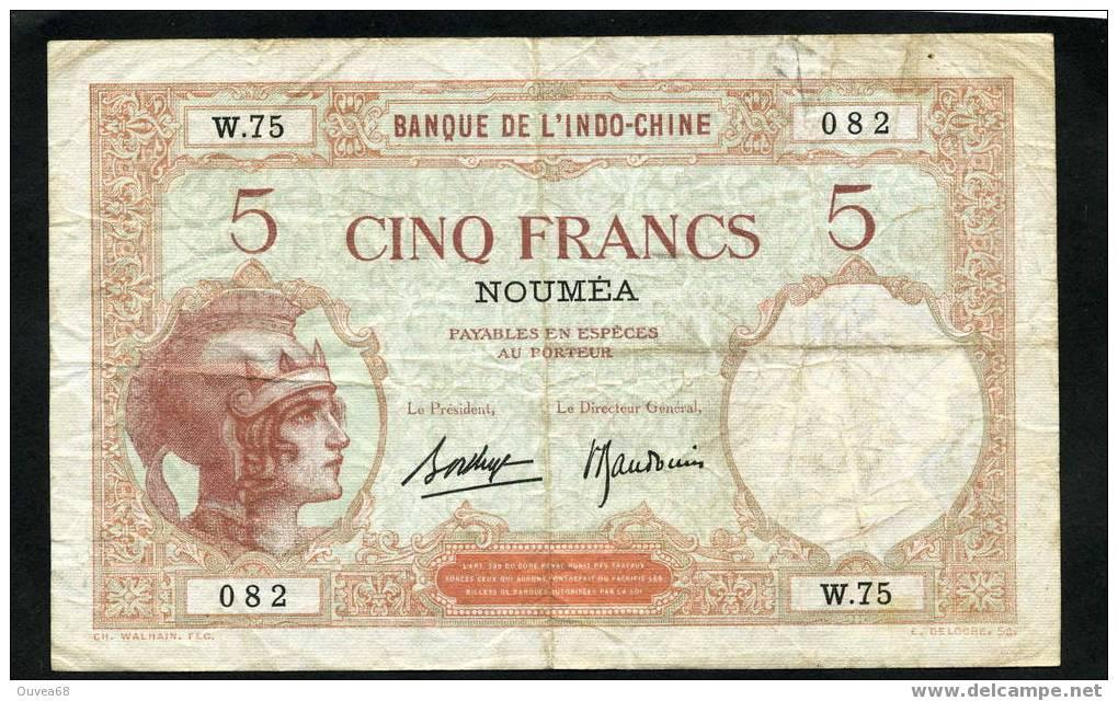"""Billet De 5 Francs """" Walhain """" Type 1926 Nouvelle Calédonie Signature D - Nouvelle-Calédonie 1873-1985"""