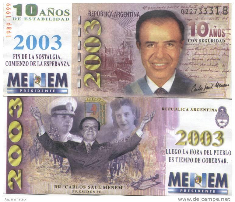 MENEM 2003 FIN DE LA NOSTALGIA COMIENZO DE LA ESPERANZA MENEM PRESIDENTE BILLETE DE PROPAGANDA POLITICA ARGENTINA - Paperboard Signs