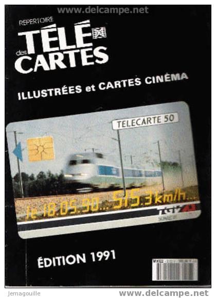 Répertoire Des Télécartes EDITION 1991 - M8022 * - Livres & CDs