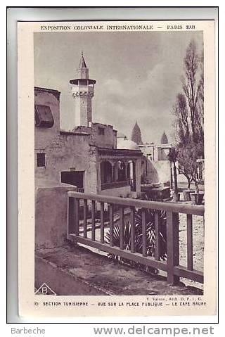 75.EXPOSITION INTERNATIONALE - PARIS 1931.- Section Tunisienne . Vue Sur La Place Publique - Le Cafe Maure - France