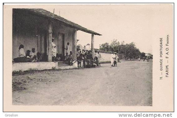 FARIM 14 GUINEE PORTUGUAISE F A O FACTORY (BELLE ANIMATION) - Guinea Bissau