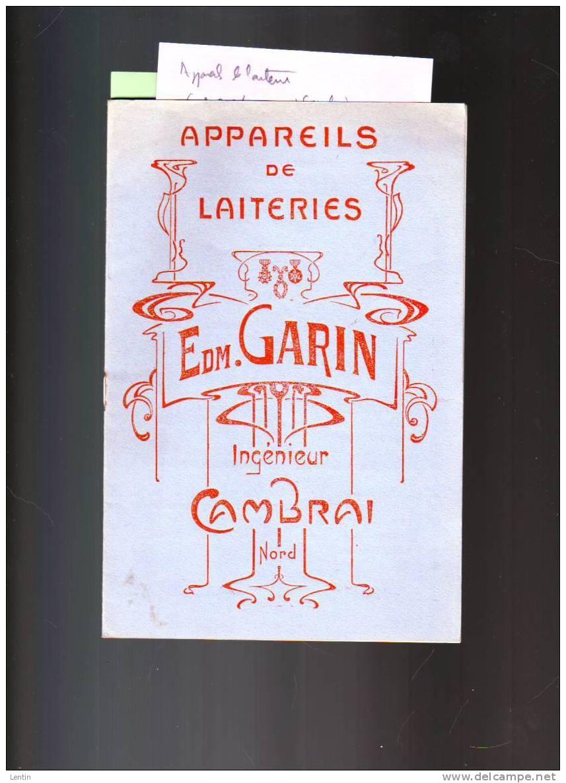 APPAREILS DE LAITERIES  GARIN  CAMBRAI  Baratte, Malaxeur, Pot, Ecremeuse... - Catalogues