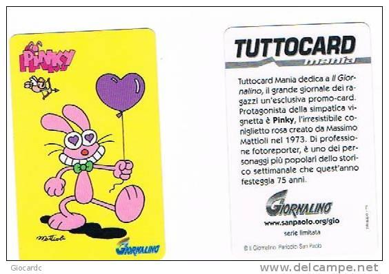 PROMOCARD - TUTTOCARD MANIA: IL GIORNALINO (EDIT. SANPAOLO)  - PINKY (M. MATTIOLI)  -  RIF. 1326 - Libri, Riviste, Fumetti