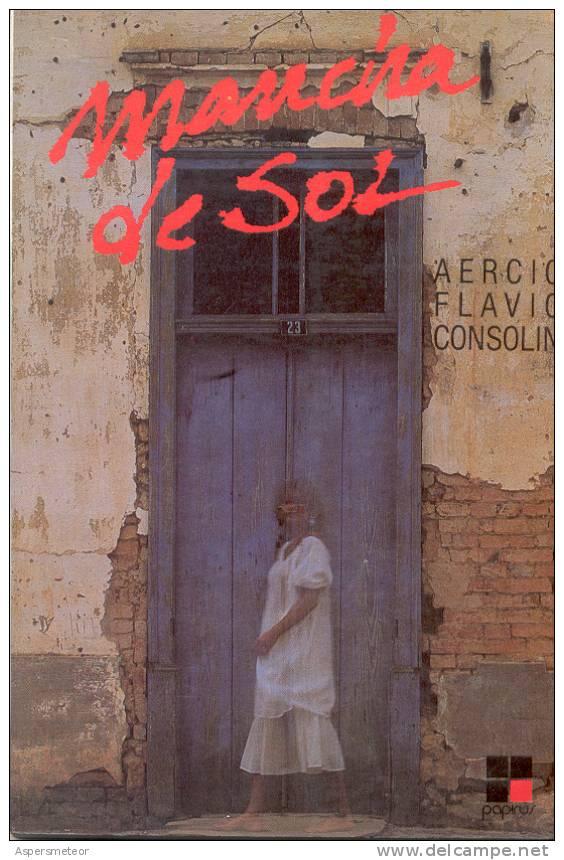 MANCHA DE SOL LIBRO EN PORTUGUES AERCIO FLAVIO CONSOLIN CAMPINAS SAO PAULO 1985 BRASIL  179 PAGINAS - Livres, BD, Revues