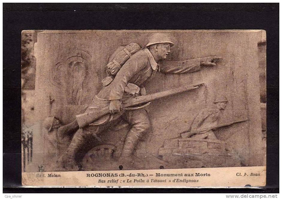 13 ROGNONAS (envs Chateaurenard) Monument Aux Morts, Guerre 1914-18, Bas Relief, Poilu Assaut, Endignoux, Ed Malan, 193? - Non Classés