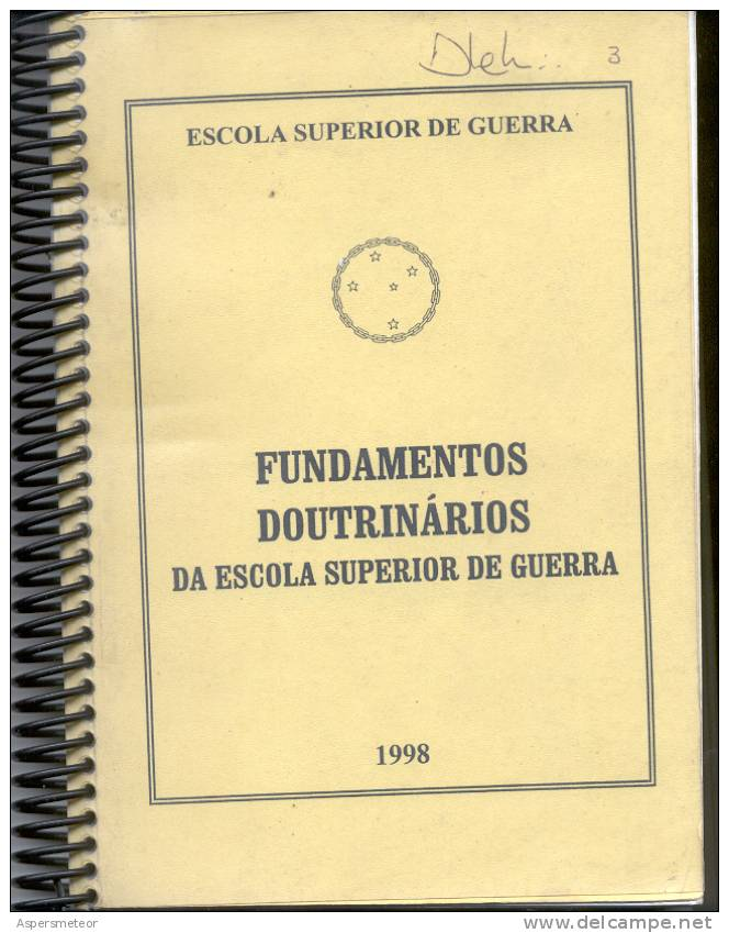 FUNDAMENTOS DOUTRINARIOS DA ESCOLA SUPERIOR DE GUERRA BRASIL 1998 250 PAGINAS POLITICA E GOVERNO RARE - Livres, BD, Revues