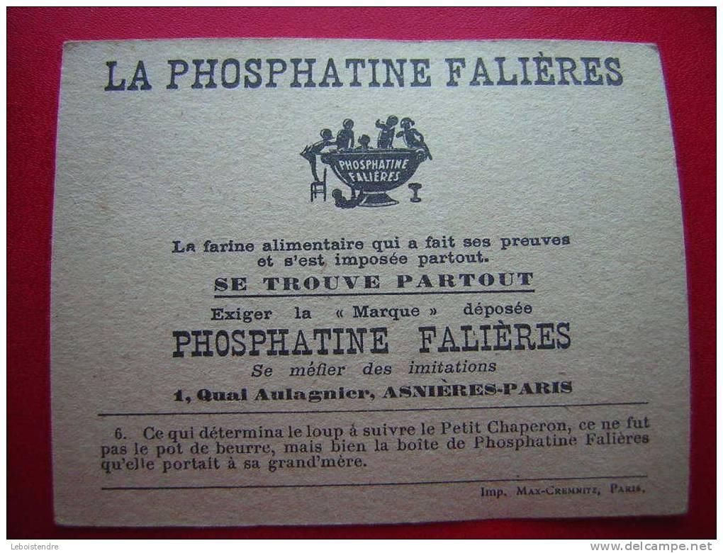 CHROMO -LA PHOSPHATINE FALIERES- 6-LE PETIT CHAPERON ROUGE - Sin Clasificación