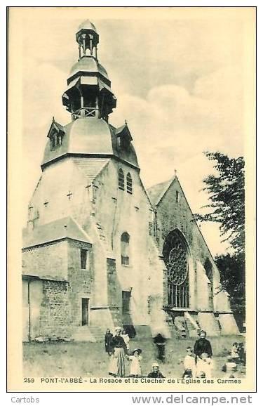 29 PONT L'ABBE La Rosace Et Le Clocher De L'Eglise Des Carmes - Pont L'Abbe