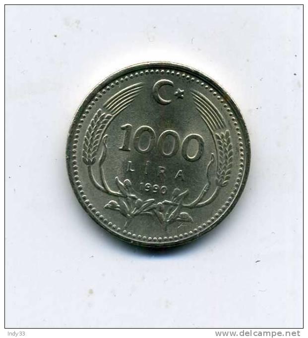 - MONNAIE TURQUIE . 1000 L. 1990 - Turquie