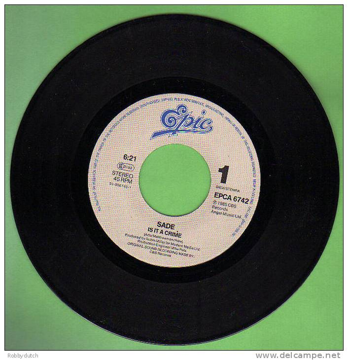 "* 7"" *  SADE -  IS IT A CRIME (Holland 1985) - Soul - R&B"