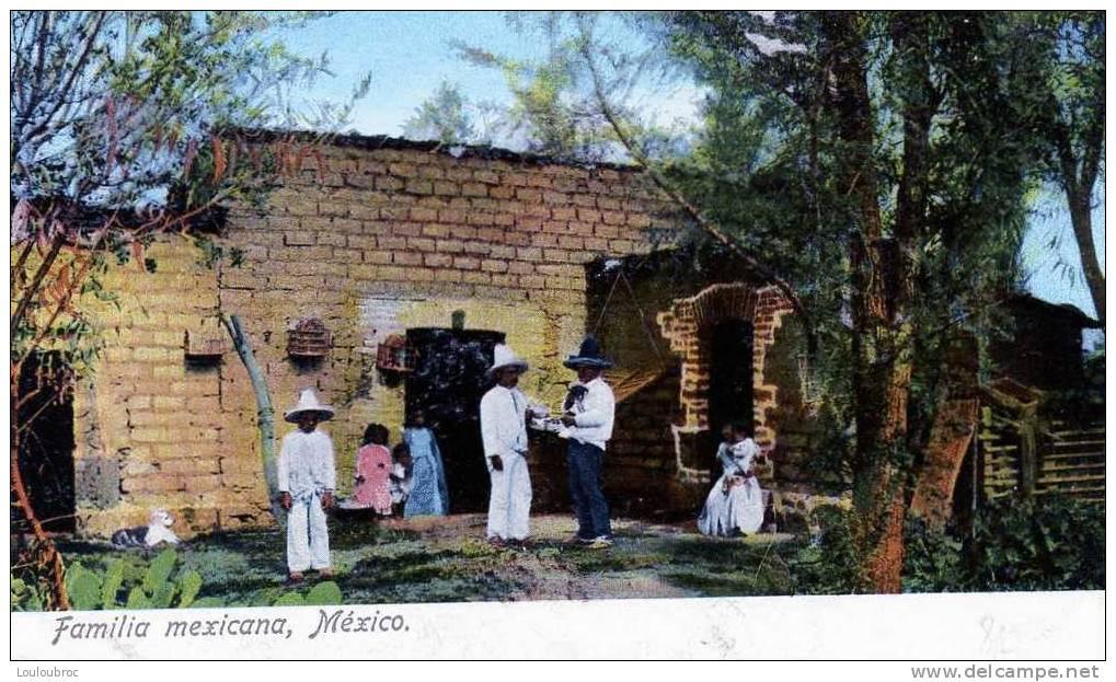 MEXIQUE FAMILIA MEXICANA - Mexique