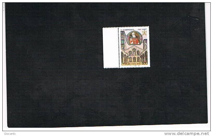 VATICANO - UNIF.1095.  -  1997 1600^ ANNIV. MORTE DI SANT'AMBROGIO        -   NUOVI  (MINT)** - Vaticano (Ciudad Del)