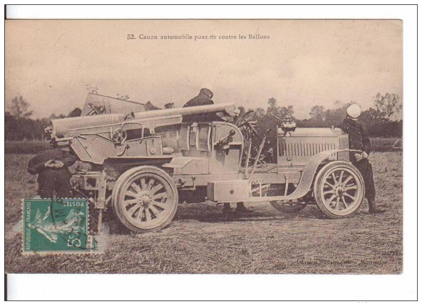 MATERIEL DE GUERRE        Canon Automobile Pout Tirs Contre Les Ballons - Guerre 1914-18