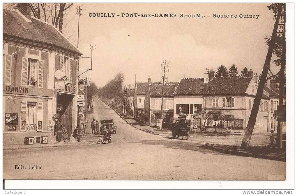 COUILLY - PONT Aux DAMES   ( 77 )     - Route De Quincy - France