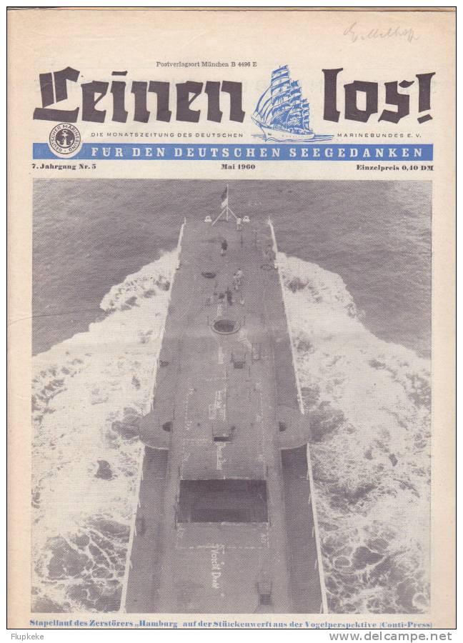 Leinen Lost ! 05 Mai 1960 Monatszeitung Des Deutschen Marinebundes Zerstörer Hamburg Stapellauf - Police & Militaire