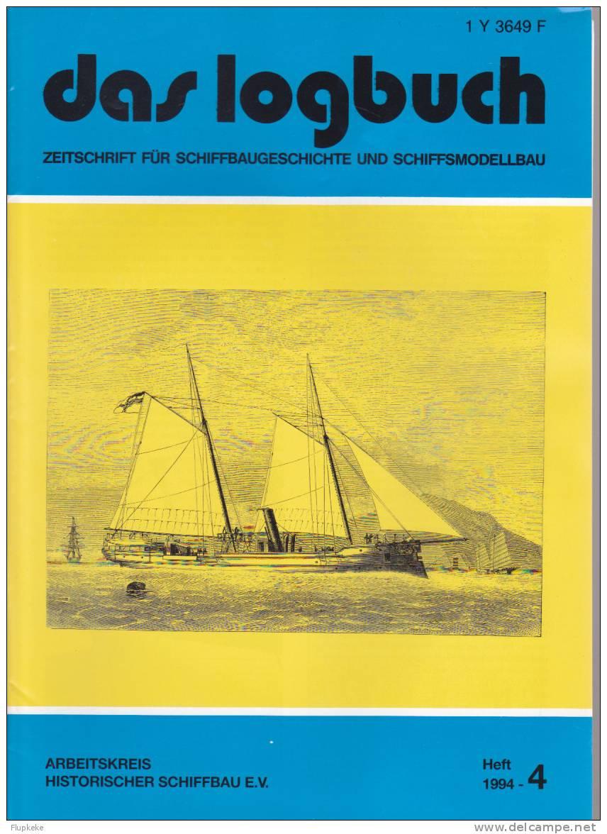 Das Logbush 04-1994 Zeitschrift Für Schiffbaugeschichte Und Schiffsmodellbau - Hobbies & Collections