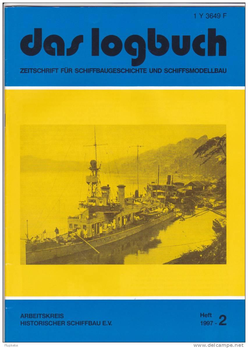 Das Logbush 02-1997 Zeitschrift Für Schiffbaugeschichte Und Schiffsmodellbau - Hobbies & Collections