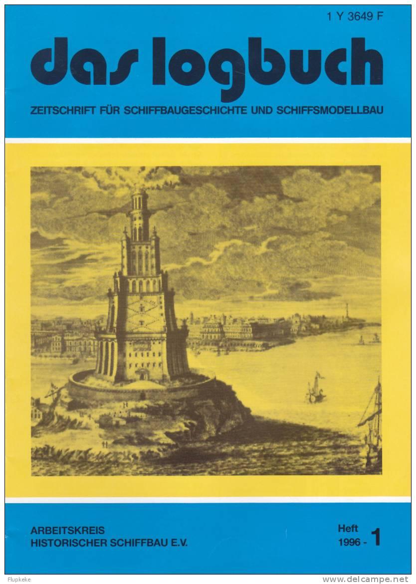 Das Logbush 01-1996 Zeitschrift Für Schiffbaugeschichte Und Schiffsmodellbau - Hobbies & Collections