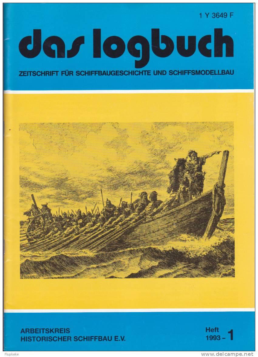 Das Logbush 01-1993 Zeitschrift Für Schiffbaugeschichte Und Schiffsmodellbau - Hobbies & Collections