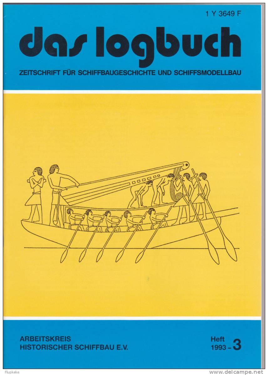 Das Logbush 03-1993 Zeitschrift Für Schiffbaugeschichte Und Schiffsmodellbau - Hobbies & Collections