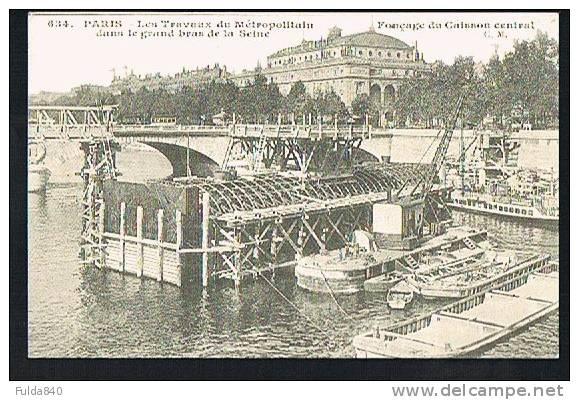 CARTES D'AUTREFOIS.   PARIS.  Les Travaux Du Métropolitain Dans Le Grand Bras De La Seine. - France