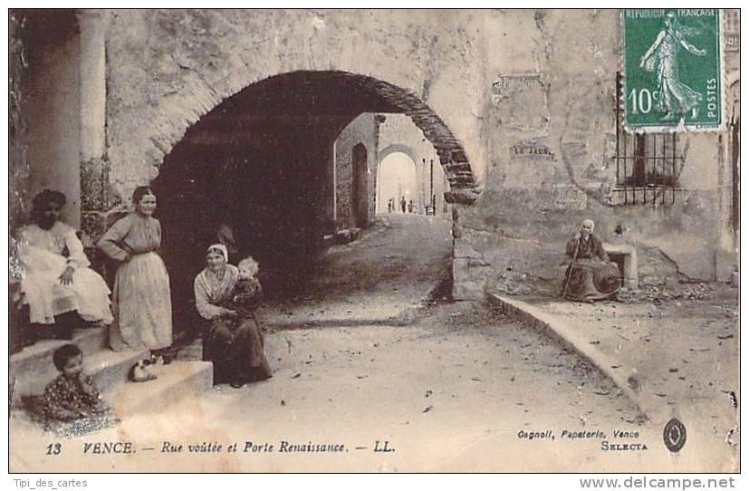 06 - Vence - Rue Voutée Et Porte Renaissance - Vence