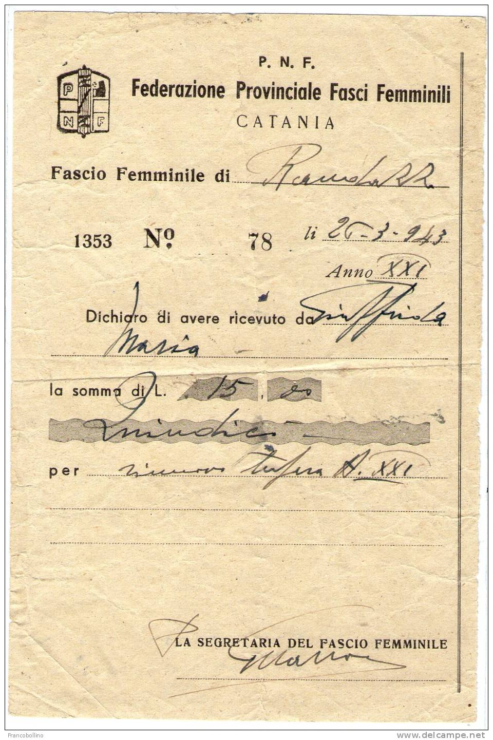 RICEVUTA DEL 1943-P.N.F. FEDERAZIONE PROVINCIALE FASCI FEMMINILI-CATANIA(RANDAZZO) / FASCISMO - Documenti Storici