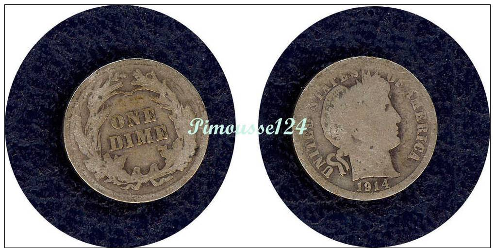[8145] Etats-Unis : One Dime 1914 Argent (rare) - Federal Issues