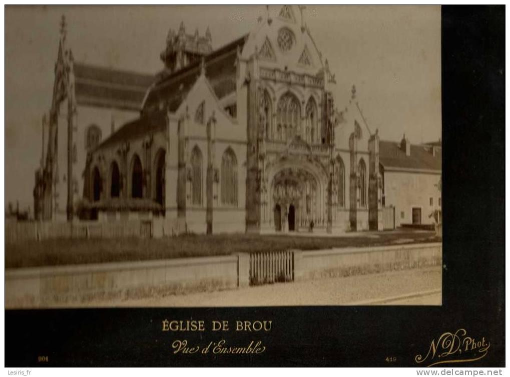TRES GRANDE PHOTOGRAPHIE SUR CARTON - EGLISE DE BROU - 201 - VUE D´ENSEMBLE - N.D. PHO. 419 - 1896 - Fotos