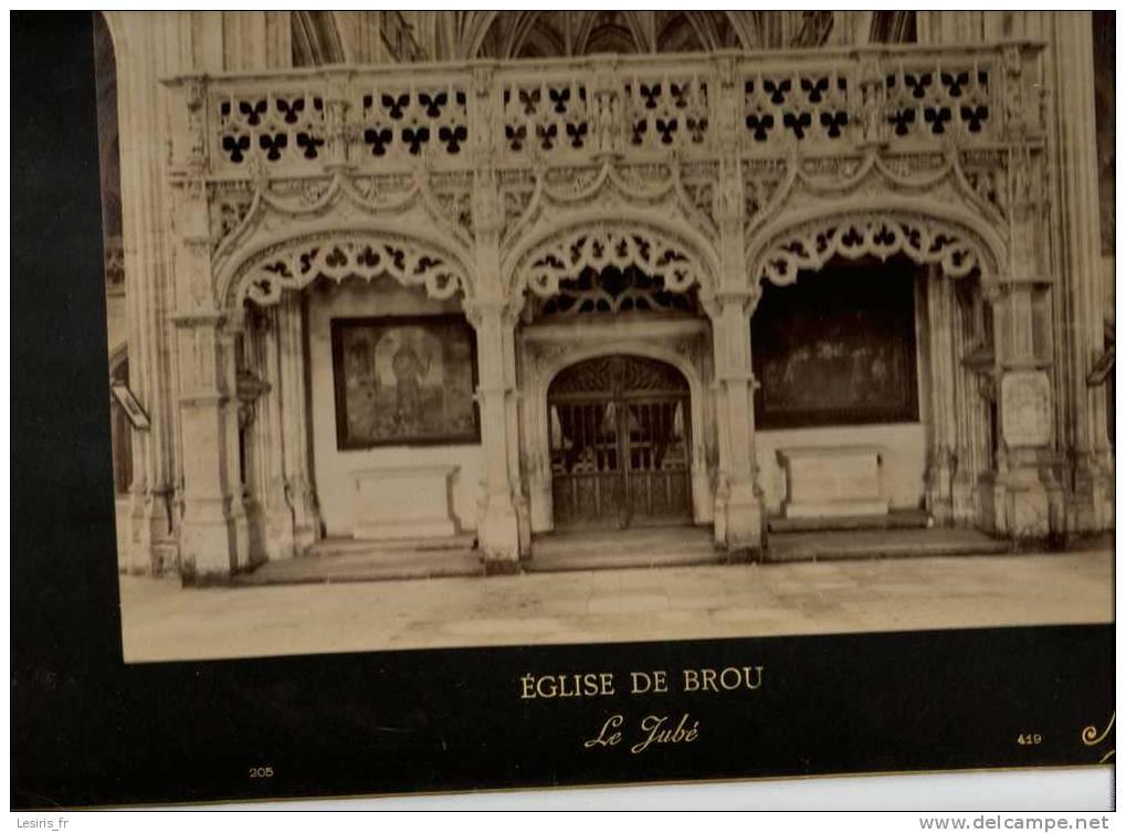 TRES GRANDE PHOTOGRAPHIE SUR CARTON - EGLISE DE BROU - 205 - LE JUBE - 1896 - N.D.PHOT. 419 - Fotos