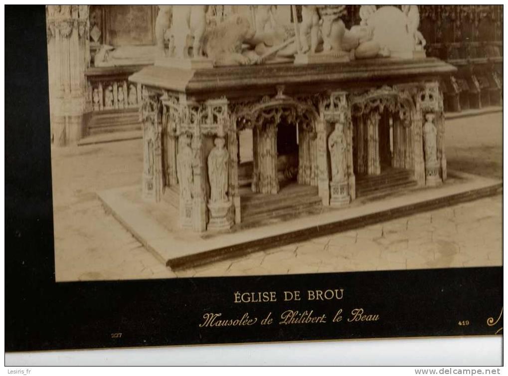 TRES GRANDE PHOTOGRAPHIE SUR CARTON - EGLISE DE BROU - 227 - MAUSOLEE DE PHILIBERT LE BEAU - 1896 - N.D.PHOT. 419 - Fotos