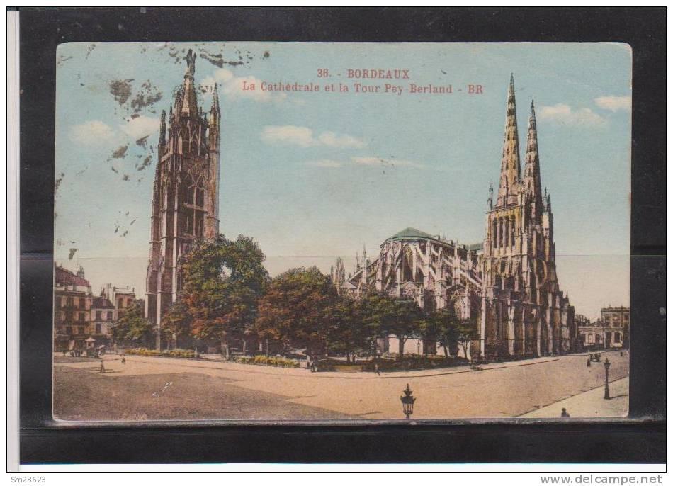 Bordeaux (G771)  La Cathédrale Et La Tour Pey-Berland  - - Bordeaux