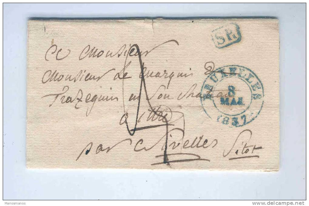 822/14 - Lettre Précurseur 1837 BRUXELLES  En SR Vers Le Marquis De Trazegnies , Chateau à ITTRE Par NIVELLES - 1830-1849 (Belgique Indépendante)